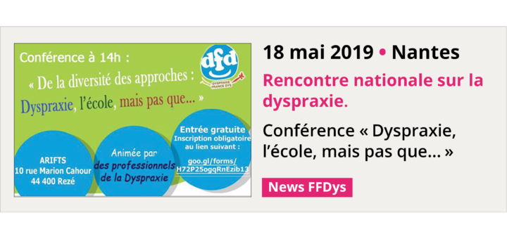 18 mai 2019 - Rencontre nationale sur la dyspraxie - Nantes