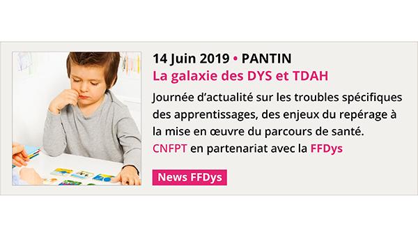 Galaxie des DYS et TDAH Pantin 14 juin 2019 Home