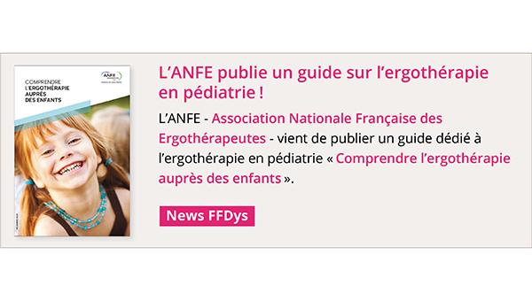 L'ANFE publie un guide sur l'ergothérapie en pédiatrie!
