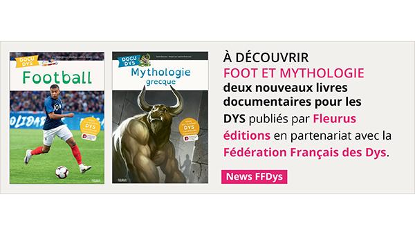 Football et Mythologie grecque, découvrez 2 livres documentaires Fleurus pour les DYS !