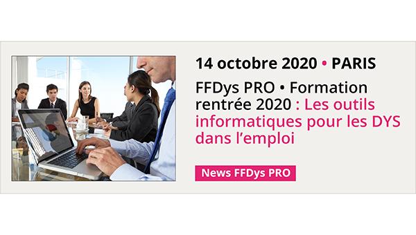 FFDys PRO Formation rentrée 2020 Outils informatiques pour les DYS dans l'emploi