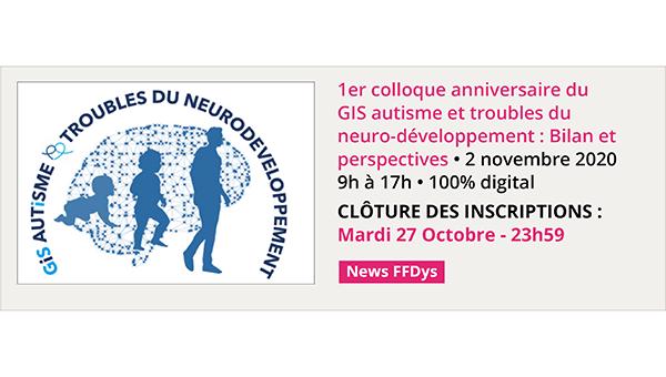 Colloque anniversaire du GIS Autisme et TND le 2 novembre 2020 - 100% digital