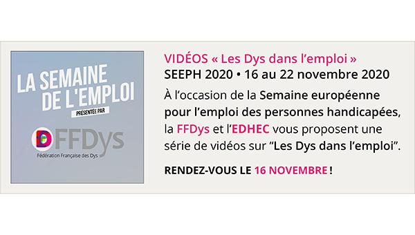"""Vidéos """"Les Dys dans l'emploi"""" - SEEPH 2020"""