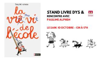 """""""La vraie vie de l'école"""" de Pauline Alphen Éditions Nathan • Illustrations de Joanna Wiejak"""