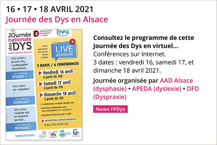 16 • 17 • 18 AVRIL 2021 Journée des Dys en Alsace