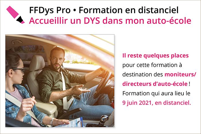 FFDys Pro • Formation en distanciel Accueillir un DYS dans mon auto-école